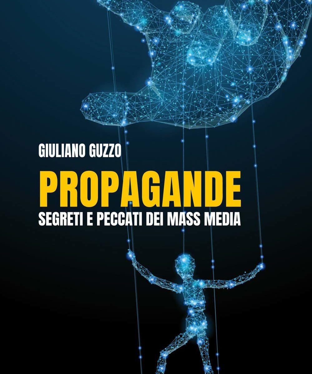 b16bc30fba A questa domanda risponde attraverso un'accurata e acuta analisi della  macchina della manipolazione mediatica l'ultimo saggio di Giuliano Guzzo,  ...